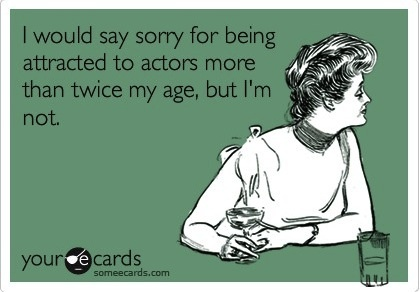 oldattracted to actors twice my age