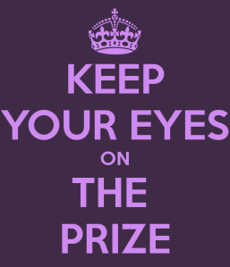 keep-your-eyes-on-the-prize