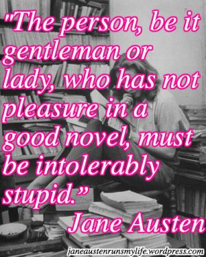 Stupid Not to Read Jane Austen Quote
