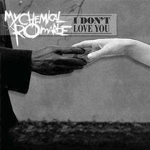 I Don't Love You MCR