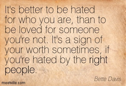 Quotation-Bette-Davis-hated than loved something right