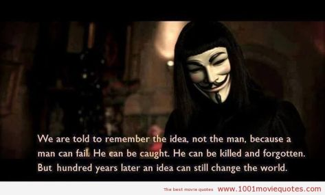 V-for-Vendetta-2005-movie-quote Idea live forever