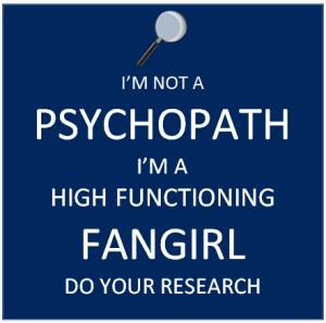 NotaPsychopathFangirl