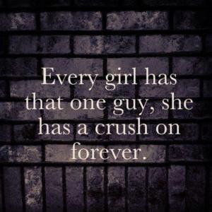 Everygirlhasonecrushonforever