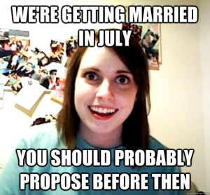 Overly-Attached-GF-Marriage-Proposal