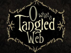 sermon_o_what_a_tangled_web