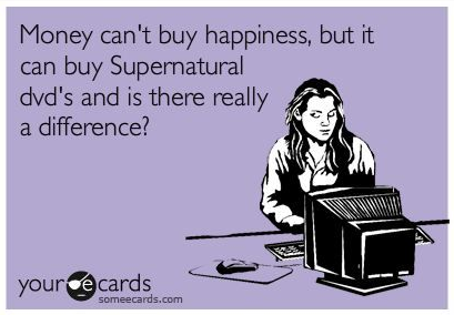 can'tbuyhappinesscanbuySupernatural