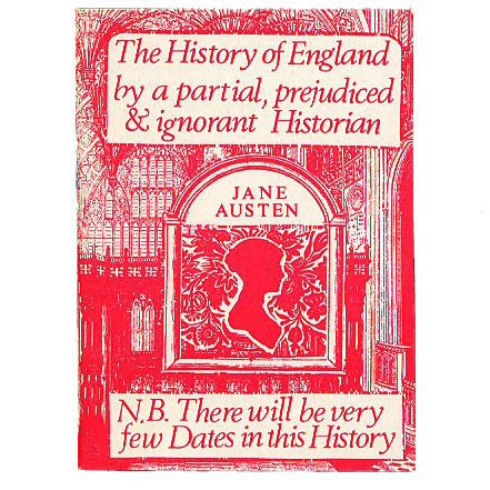 The History of England By a Partial Prejudiced and Ignorant Historian